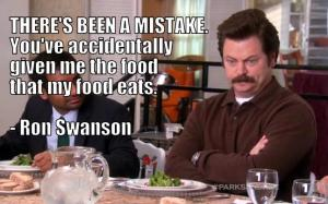 Ron Swanson does not approve of this message
